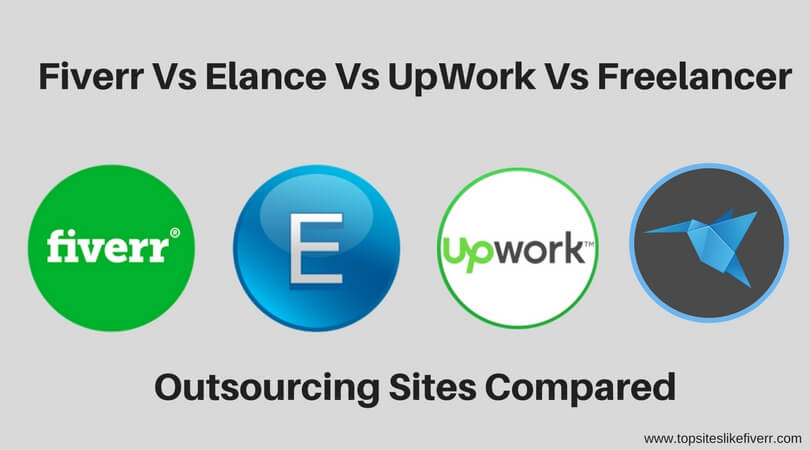 Fiverr Vs UpWork Vs Elance Vs Freelancer (1)