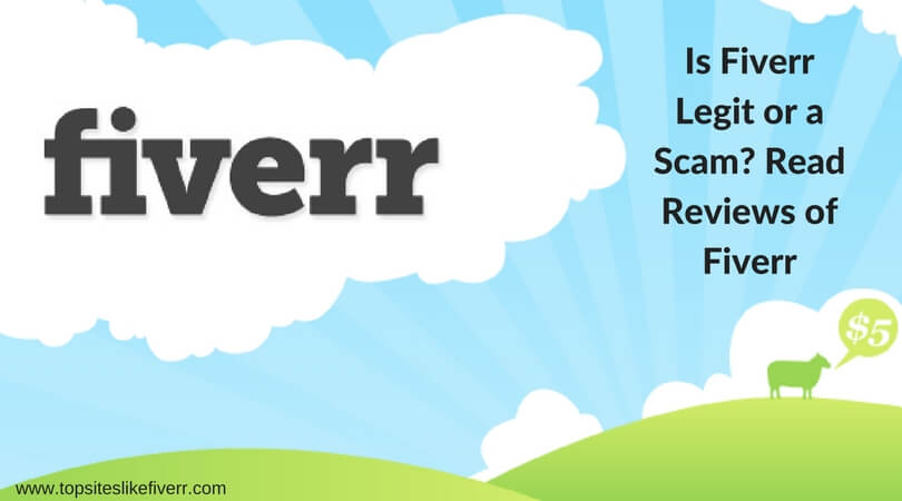 Photo of Is Fiverr Legit or a Scam? Read Top Reviews