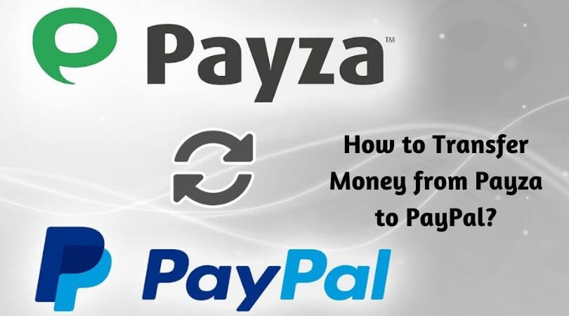 Photo of Payza to Paypal – Simple Guide to Transfer Money from This Two Wallet