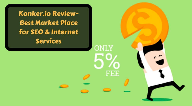 Photo of Konker.io Review – Best Market Place for SEO & Internet Services